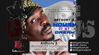 Anthony B - Woman Of My Dream (Official Audio 2020)