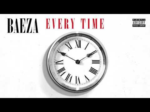 Baeza - Every Time
