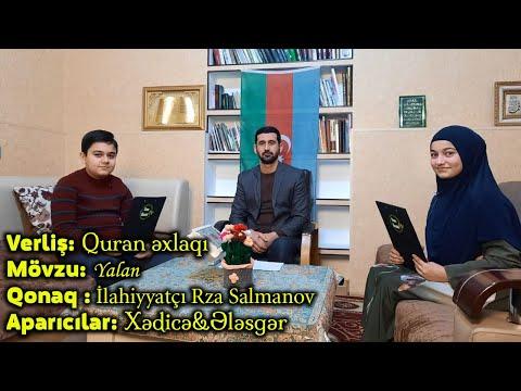 Quran əxlaqı | Mövzu: Yalan | Qonaq : İlahiyyatçı Rza Salmanov | Xədicə&Ələsgər
