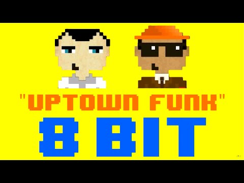 Uptown Funk 8 Bit Remix  Version Tribute to Mark Ronson ft Bruno Mars  8 Bit Universe