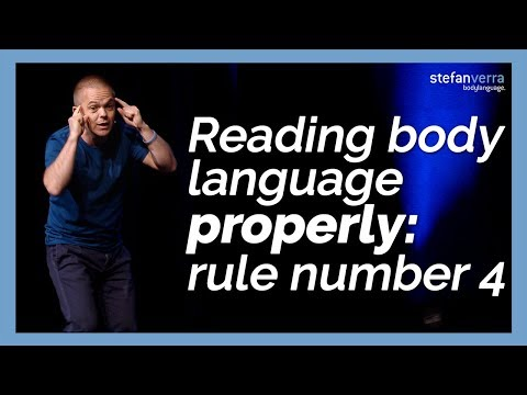Reading body language properly: rule number 4