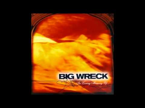 Big Wreck - In loving memory of (full album)