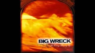 Big Wreck - In loving memory of (full album)
