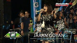 JARAN GOYANG Vokal SARAH BRILIAN OM 86 PRO