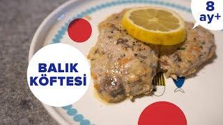 Balık Köftesi Tarifi | Bebek Yemekleri Tarifleri (8 Ay +)