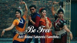 BE FREE/Pallivaalu Bhadravattakam(Dance Cover)|Vidya Vox|Kathak Odissi western Fusion|Arit Manna