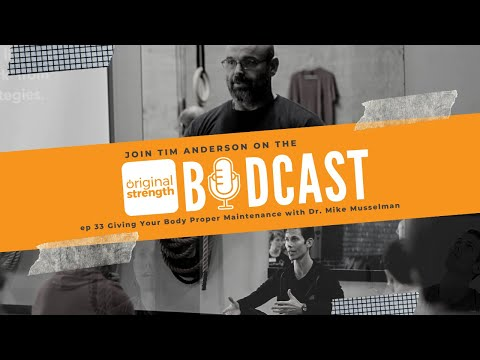BodCast Episode 33: Giving Your Body Proper Maintenance with Dr. Mike Musselman