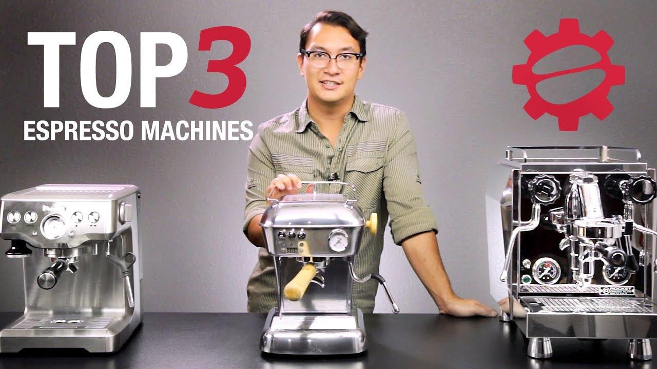 Top 3 Espresso Machines Of 2017 Youtube