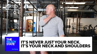 It's Never Just Your Neck. It's Your Neck and Shoulders.