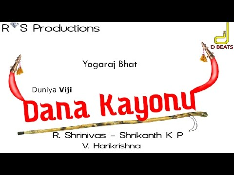 Dana Kayonu - Official Teaser | Duniya Vijay & Priya Mani | V. Harikrishna
