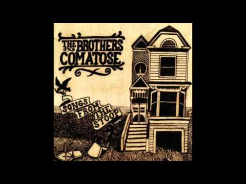 Most Popular Songs And Chords Of The Brothers Comatose Yalp