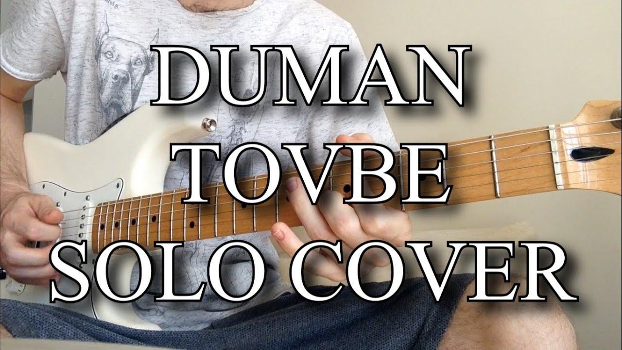 Duman-Tövbe (solo/doğaçlama)