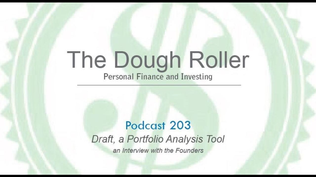 DR 203: Interview with Founders of Draft, a Portfolio Analysis Tool