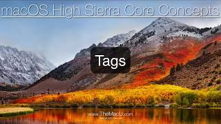 Learn to use Tags in this macOS High Sierra Tutorial