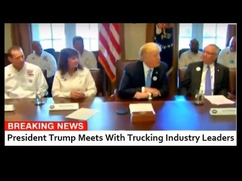 03/23 President Trump Meets Trucking Executives CEOs, Professional Drivers At White House