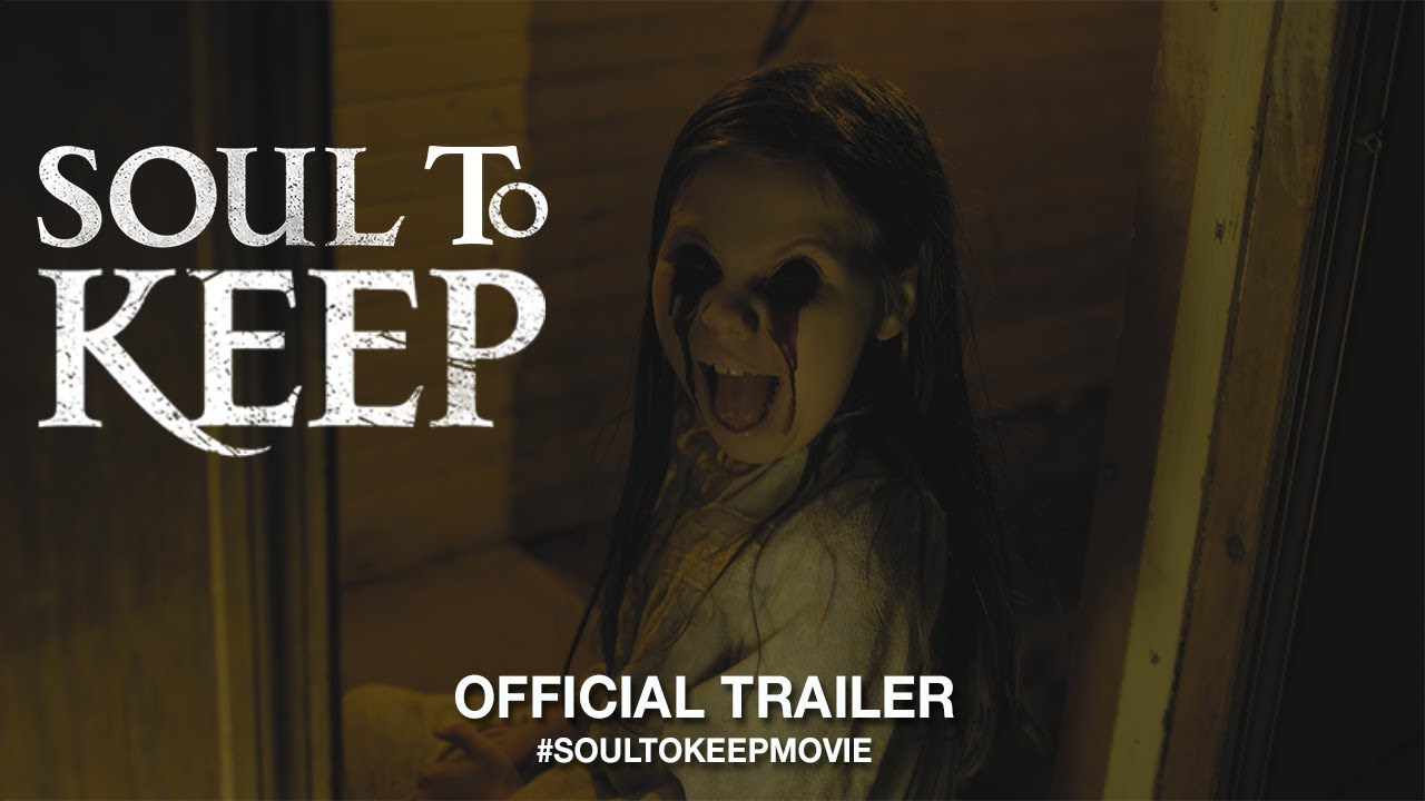 Download Soul To Keep (2019)   Official Trailer HD