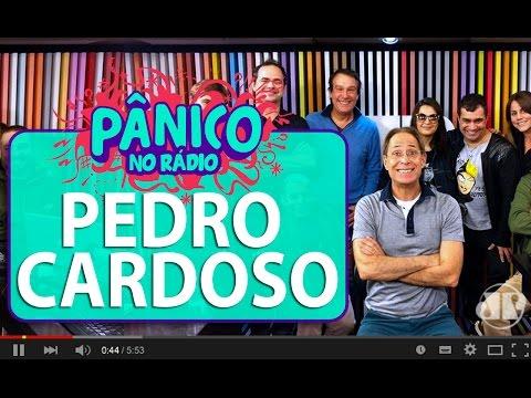 Pedro Cardoso - Pânico - 22/06/16