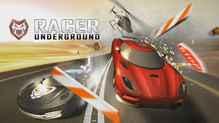 Racer UNDERGROUND - Android Gameplay HD
