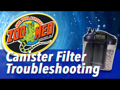 Zoo Med Canister Filter Troubleshooting