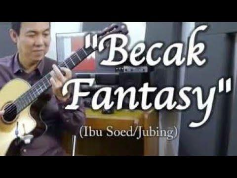 """Becak Fantasy"" (Ibu Soed/ar. Jubing Kristianto)"