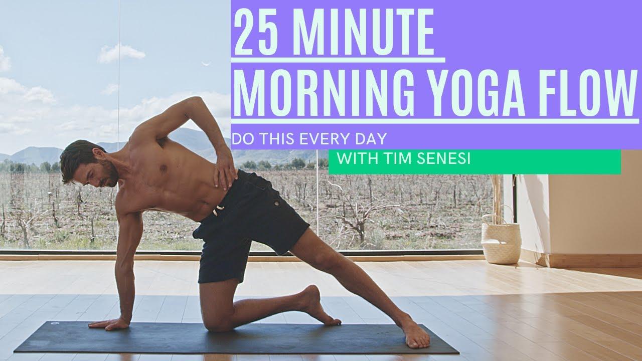 25 Minute Energizing Morning Flow with Tim Senesi | Yoga With Tim