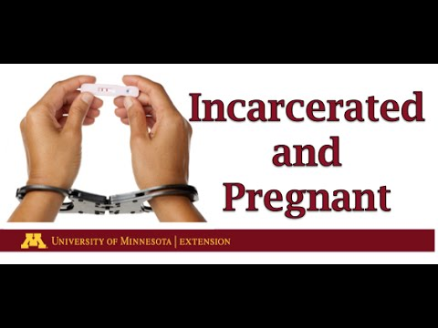 Incarcerated & Pregnant | Promoting the Health of Mothers and Babies