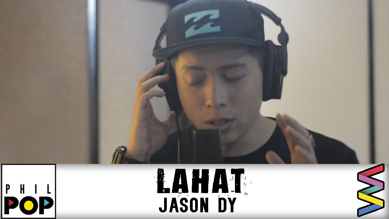 Download Jason Dy — Lahat [Official Lyric Video] PHILPOP 2016