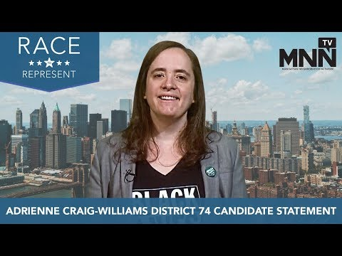Race To Represent 2018: Adrienne Craig-Williams District 74 Candidate Statement