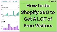 How to do Shopify SEO to Get A LOT of Free Visitors to Your Store 😍