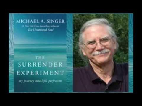 Michael Singer The Surrender Experiment Live Interview