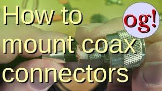 How To Attach Crimped Coax Connectors (#62)