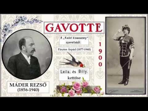 """1900, Máder Rezső–Pásztor Árpád: Gavotte a """"Kadétkisasszony"""" operettből"""