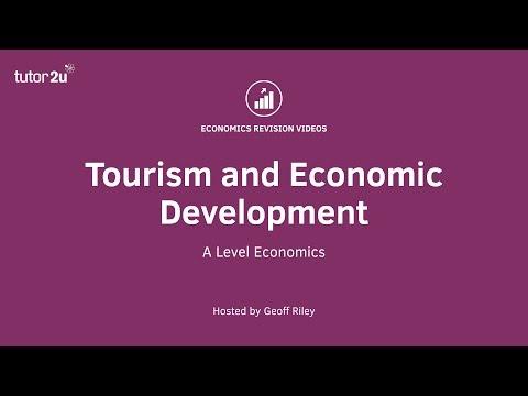 Tourism and Economic Development I A Level and IB Economics