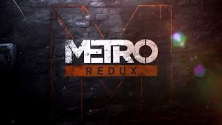 Metro Redux | Announcement - Official Trailer | EN
