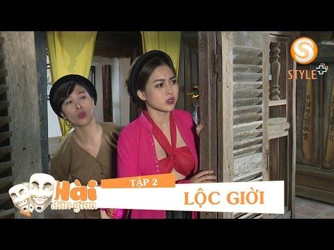 Phim hài tết 2017 | Hài Dân Gian - LỘC GIỜI TẬP 2 | Phim Hài NSND Quốc Anh, Hoàng Yến, Nga Tây (33:17 )