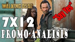 The Walking Dead 7x12 Promo Analisis
