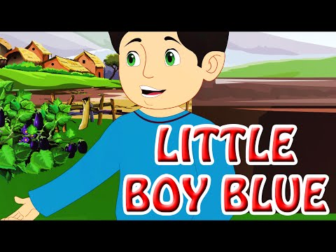 Little Boy Blue - Kids' Songs - Animation English Rhymes For Children