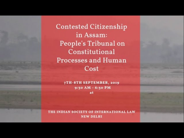 Contested Citizenship in Assam - People's Tribunal | Prashant Bhushan and Harsh Mander