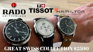 Top Quality Swiss Watch Collection Only $2500! Tissot, Rado, Hamilton