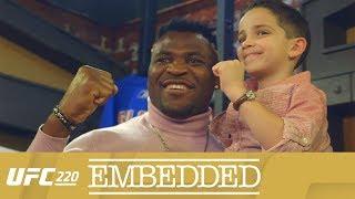 UFC 220 Embedded: Vlog Series - Episode 2
