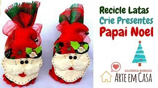 Faça um Presente de Papai Noel com Lata Reciclada