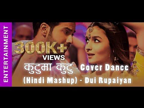 Kutu Ma Kutu Cover Dance (Hindi MASHUP) - Dui Rupaiyan