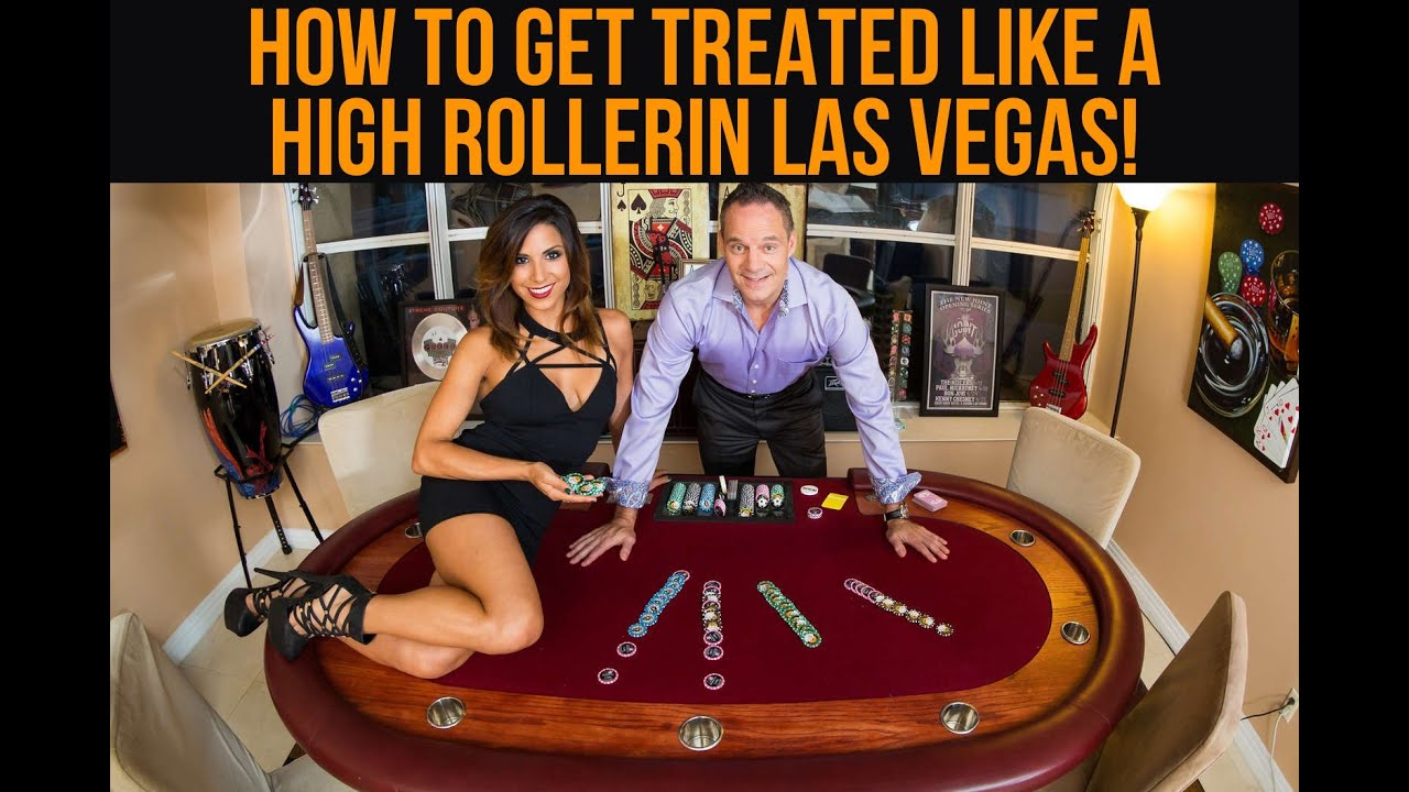 How To Get Treated Like a High Roller In Las Vegas - With Steve Cyr