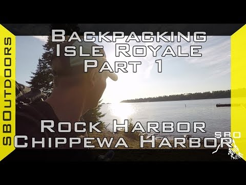 Backpacking Isle Royale Pt. 1: Rock Harbor to Chippewa Harbor
