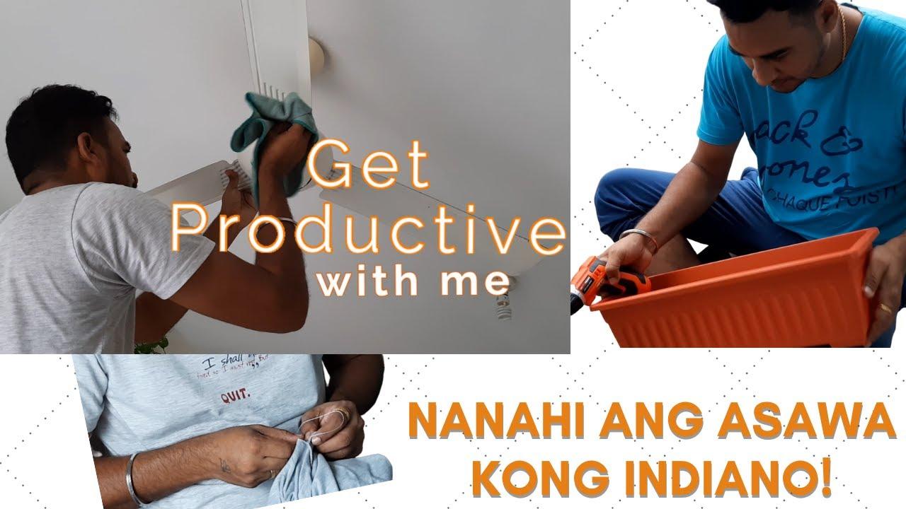 Get Productive With Me / Nanahi Ang Indiano Kong Asawa! #FILIPINOINDIANFAMILY