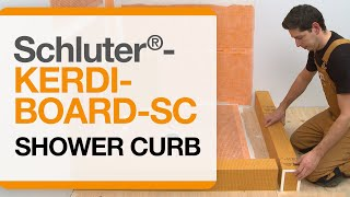 How to install a shower curb: Schluter®-KERDI-BOARD-SC