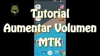 tutorial aumentar volumen mtk modo ingeniero