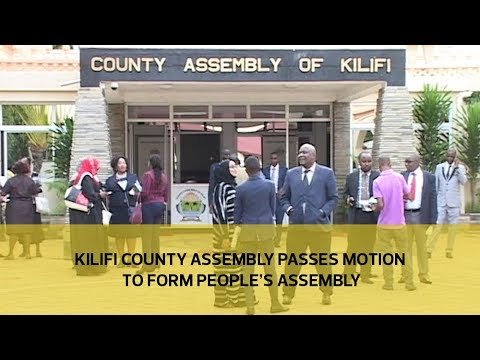 Kilifi County Assembly passes motion to form People's Assembly