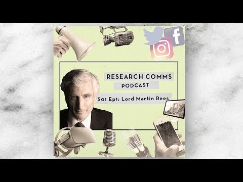 S02 Ep1: Astronomer Royal, Lord Martin Rees | Research Comms Podcast