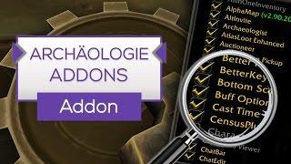 Archäologie Addons   Artefakte schneller finden! - Addon Tipp [WoW]